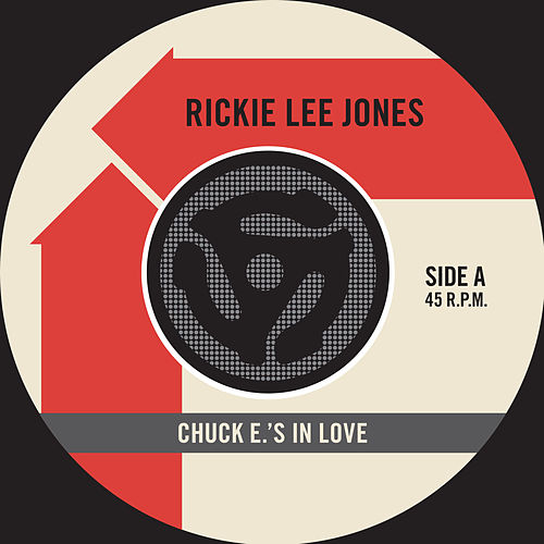 Chuck E's In Love / On Saturday Afternoons In 1963 [Digital 45] by Rickie Lee Jones