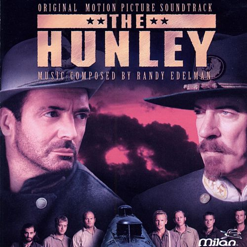 The Hunley by Randy Edelman