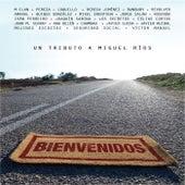 Bienvenidos-Un tributo a Miguel Rios by Various Artists