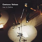 Live in Bahia by Caetano Veloso