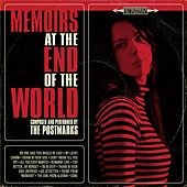 Memoirs At The End Of The World by The Postmarks