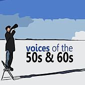Voices of the 50s and 60s by Various Artists
