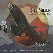 Spirit Wind North by Bill Miller