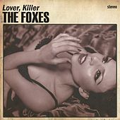 Lover Killer (Radio Remix) by The Foxes