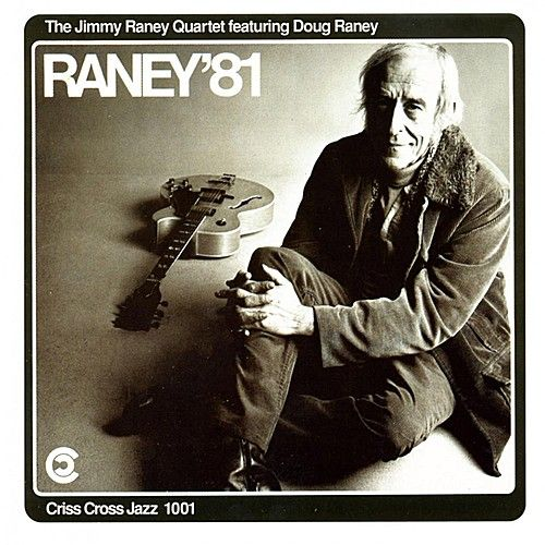 Raney 81 by Jimmy Raney Quartet