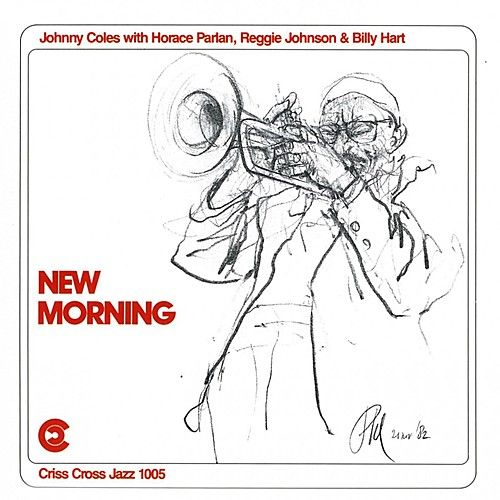 New Morning by Johnny Coles