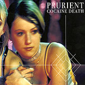 Cocaine Death by Prurient