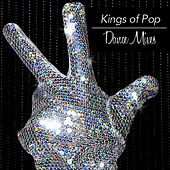 Kings of Pop Dance Mixes by Dance Squad
