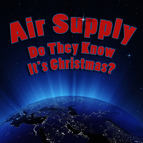 Feed The World by Air Supply