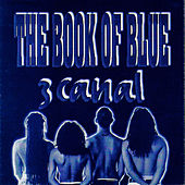The Book of Blue by 3 Canal