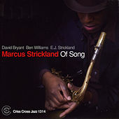 Of Song by Marcus Strickland
