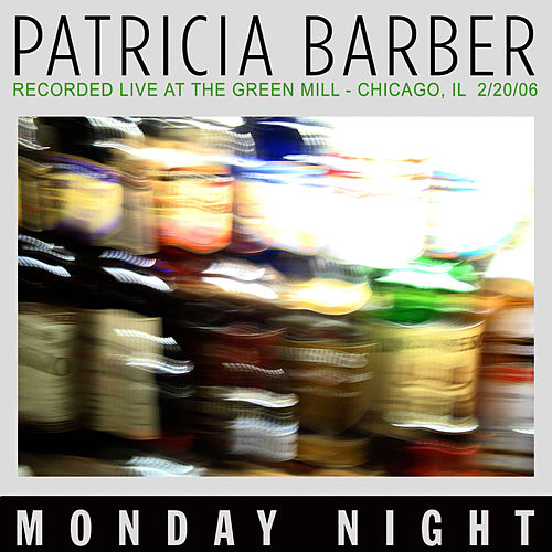 Monday Night von Patricia Barber