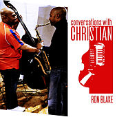 Shake and Blake with Ron Blake by Christian McBride