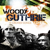 10 Greatest Songs by Woody Guthrie