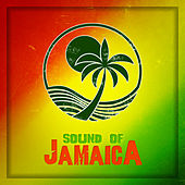 Sound of Jamaica by Various Artists