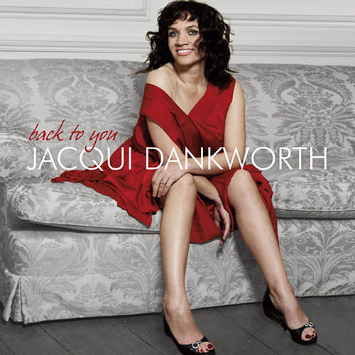Back To You by Jacqui Dankworth