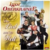 Das Lied uns'rer Welt by Igor Und Seine Oberkrainer