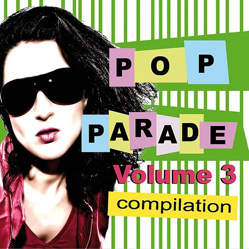 Pop Parade - Volume 3 by Various Artists