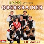 10 Jahre by Igor Und Seine Oberkrainer