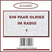 Ein Paar Oldies Im Radio 1 by Various Artists