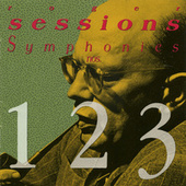 Roger Sessions: Symphonies Nos. 1, 2, 3 by Various Artists