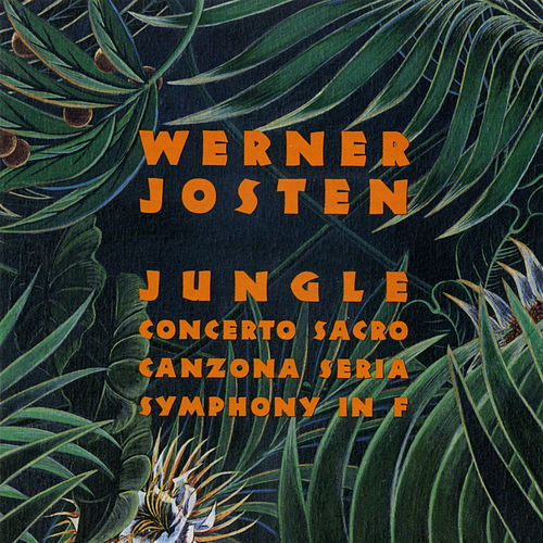 Werner Josten: Jungle by Various Artists