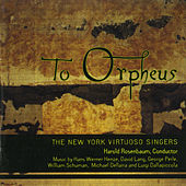 To Orpheus by New York Virtuoso Singers