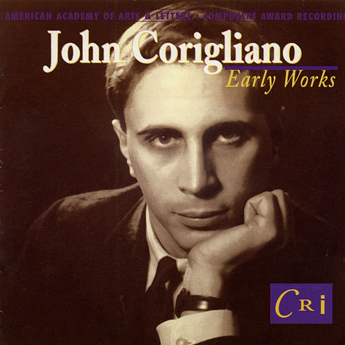 John Corigliano: Early Works by Various Artists
