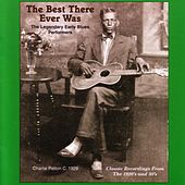 The Best There Ever Was: The Legendary Early Blues Performers by Various Artists