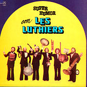 Super Humor con Les Luthiers by Les Luthiers