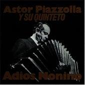Adios Nonino (Trova) by Astor Piazzolla