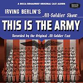 This Is The Army/Call Me Mister/Winged... by Irving Berlin