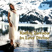 In Love Divine by Kathy Zavada