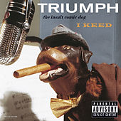 I Keed by Triumph The Insult Comic Dog