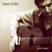A Mi Nano by Juan Falu