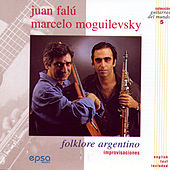 Folklore Argentino by Juan Falu