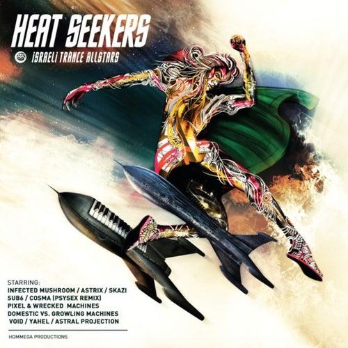 Heat Seekers - Israeli Trance Allstars by Various Artists