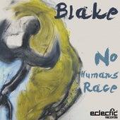 No Humans Race by Blake