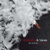 Sinnerstate by Kilowatts and Vanek
