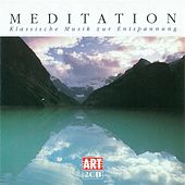 MEDITATION - Classical Music for Relaxation by Various Artists
