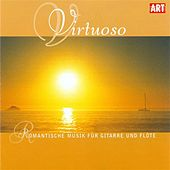 VIRTUOSO - Romantic Music for Guitar and Flute by Various Artists