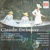 DEBUSSY, C.: Violin Sonata / Cello Sonata / Syrinx / Sonata for Flute, Viola and Harp (Funke, Bischof, Rosel, Walter, Ulbricht, Zoff) by Various Artists