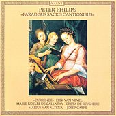 PHILIPS, P.: Vocal Ensemble Music (Paradisus sacris cantionibus) (Currende Vocal Ensemble) by Various Artists