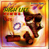 High Life King's Vol 3 by Various Artists