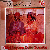Osondi Owendi by Chief Stephen Osita Osadebe