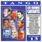 Los Mejores 13 - Tango - Los Grandes Cantantes by Various Artists
