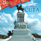 World Music Vol. 20: The Sound Of Cuba by Various Artists