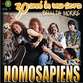 30 anni in una sera Vol. 1 by Homo Sapiens