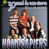 30 anni in una sera Vol. 2 by Homo Sapiens
