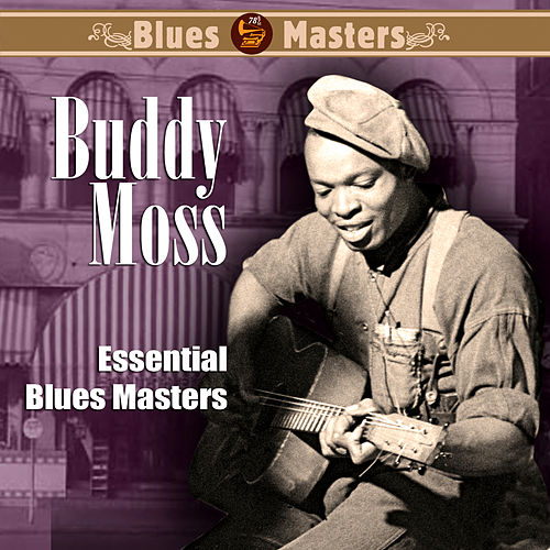 Essential Blues Masters by Buddy Moss